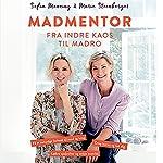 Madmentor: Fra indre kaos til madro | Sofia Manning,Marie Steenberger