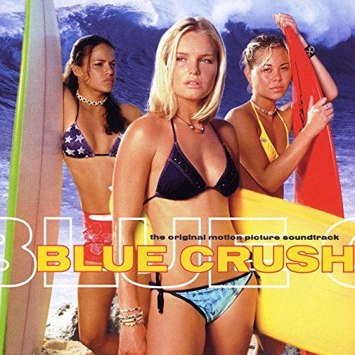 blue crush soundtrack - 1