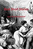 Best Short Stories, Guy de Maupassant, 1460990668