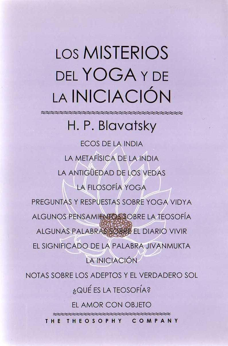 Los misterios del Yoga y de la Iniciacion/The Misteries of ...
