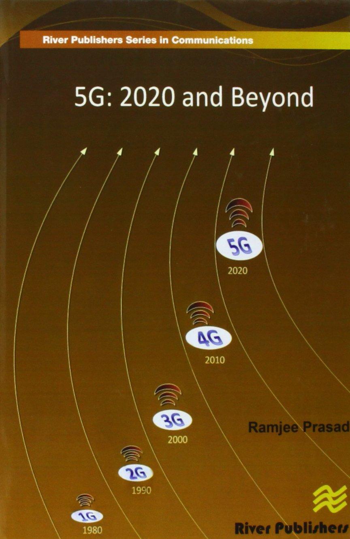 5g: 2020 and Beyond