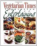 Vegetarian Times Vegetarian Entertaining, Vegetarian Times Magazine Editors, 0028613244