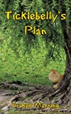 Ticklebelly's Plan, Graham Manning, 1438962053