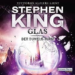 Glas (Der dunkle Turm 4)