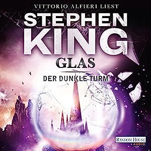 Glas (Der dunkle Turm 4) Hörbuch
