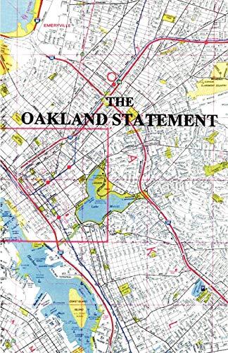 The Oakland Statement Frederick Ellis