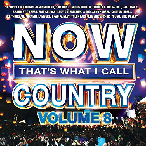 Musicnow1 On Amazon Com Marketplace: NOW That's What I Call Country Volume 8 By Various Artists