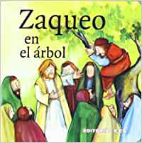 Zaqueo En EL ARBOL. Ccs : 7 Historias del Nuevo Testamento