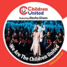 We Are the Children United (feat. Alesha Dixon)