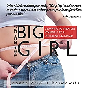 The Wisdom of a Big Girl Audiobook