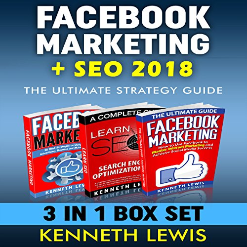 Facebook Marketing + SEO Ultimate Strategy Guide Box Set: Facebook Top 25 Tips + Advanced Techniques & Ultimate SEO Design