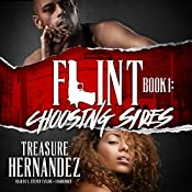Choosing Sides: Flint, Book 1 | Treasure Hernandez