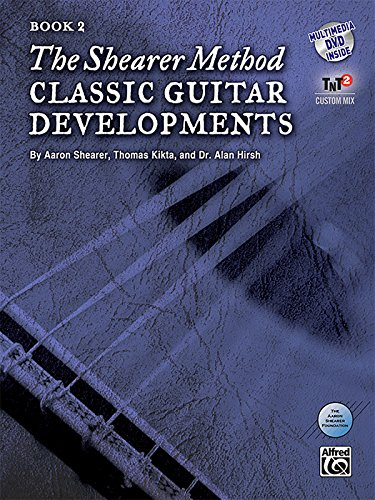 - The Shearer Method -- Classic Guitar Developments, Bk 2: Book & DVD