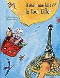 Il était une fois la Tour Eiffel