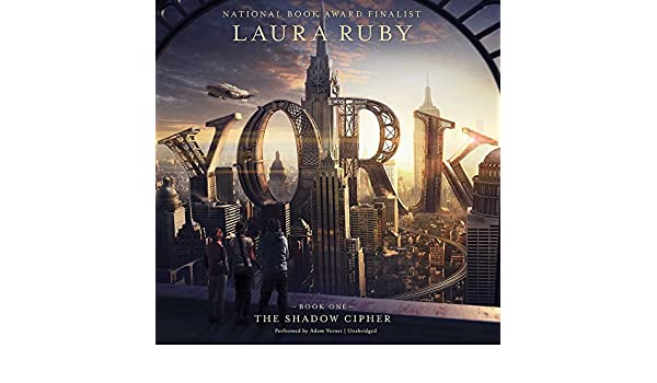 York: The Shadow Cipher: Amazon.es: Laura Ruby, Adam Verner ...