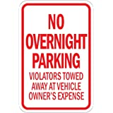 No Overnight Parking Violators Will Be Towed Aluminum METAL Sign