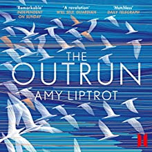The Outrun Audiobook by Amy Liptrot Narrated by Tracy Wiles