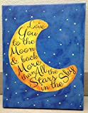 Adorable 'I Love you to the Moon and Back' with Glow in the Dark Stars; Children's Room Decor; One 11x14 Hand-Stretched Canvas
