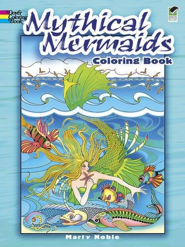 Mythical Mermaids Coloring Book (Dover Coloring Books)