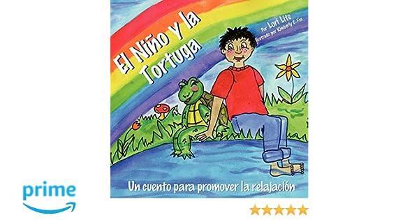 El Niño y la Tortuga: Un cuento de relajación diseñada para ...
