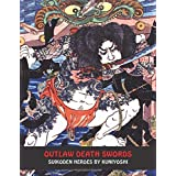 Outlaw Death Swords: Suikoden Heroes by Kuniyoshi (Samurai Ghost Wars)