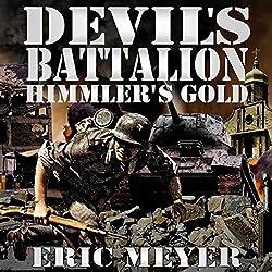 Devil's Battalion: Himmler's Gold