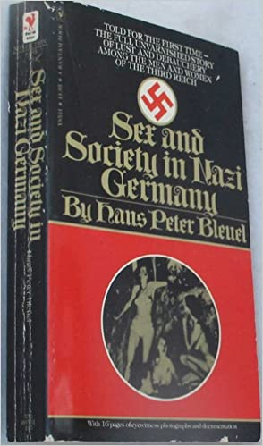Sex and society in hitlers germany