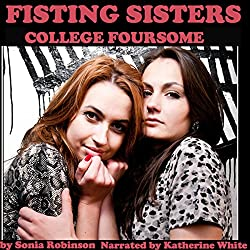 Fisting Sisters College Foursome