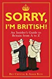 Sorry, I'm British!, Ben Crystal and Adam Russ, 1851687769