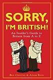 Sorry, I'm British!, Ben Crystal and Adam Russ, 1851687769
