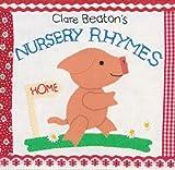 Clare Beaton's Nursery Rhymes, Clare Beaton, 1846864720