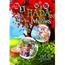 El Hada de los Peluches (Spanish Edition)