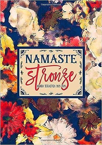 Namaste Stronze: Agenda scolastica 2019-2020: 1 settembre ...