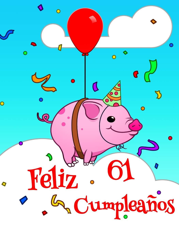Feliz 61 Cumpleaños: Lindo Cerdo Diseñado Libro de ...