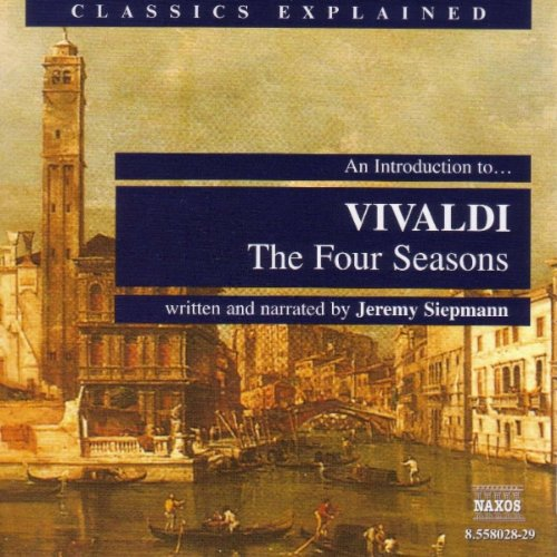 An Introduction To … Vivaldi: The 4 Seasons: Orchestra Evokes The Warm Winds Of The Sirocco - Evoke Series