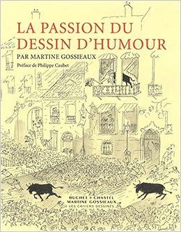 Amazon Fr La Passion Du Dessin D Humour Martine