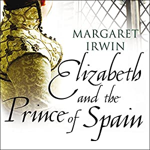 Elizabeth and the Prince of Spain Audiobook
