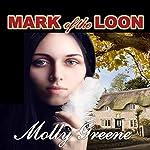 Mark of the Loon: Gen Delacourt Mystery, Book 1 | Molly Greene