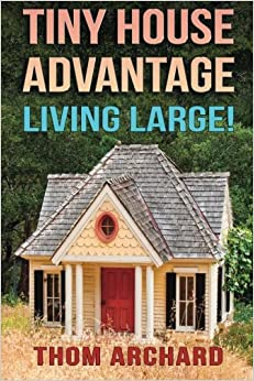 Book Tiny House: Advantage - Living Large!