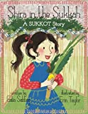 Shira in the Sukkah (Shira's Series)
