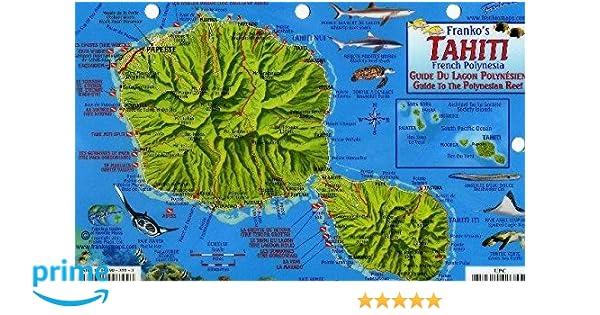 Tahiti Map & Guide to the Polynesian Reef Franko Maps ...