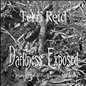 Darkness Exposed: Mary O'Reilly, Book 5 | Terri Reid