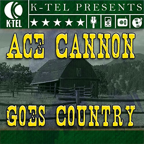 Ace Cannon Goes Country