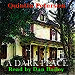 A Dark Place | Quintin Peterson