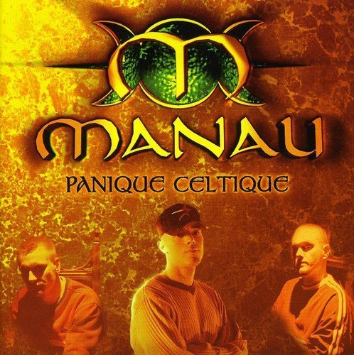 Manau - Panique Celtique By Manau (2000-05-16) - Zortam Music