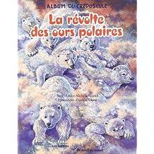 Révolte des ours polaires La