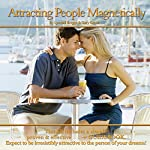 Attracting People Magnetically | Lyndall Briggs,Gary Green