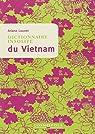 Dictionnaire insolite du Vietnam par Louvet