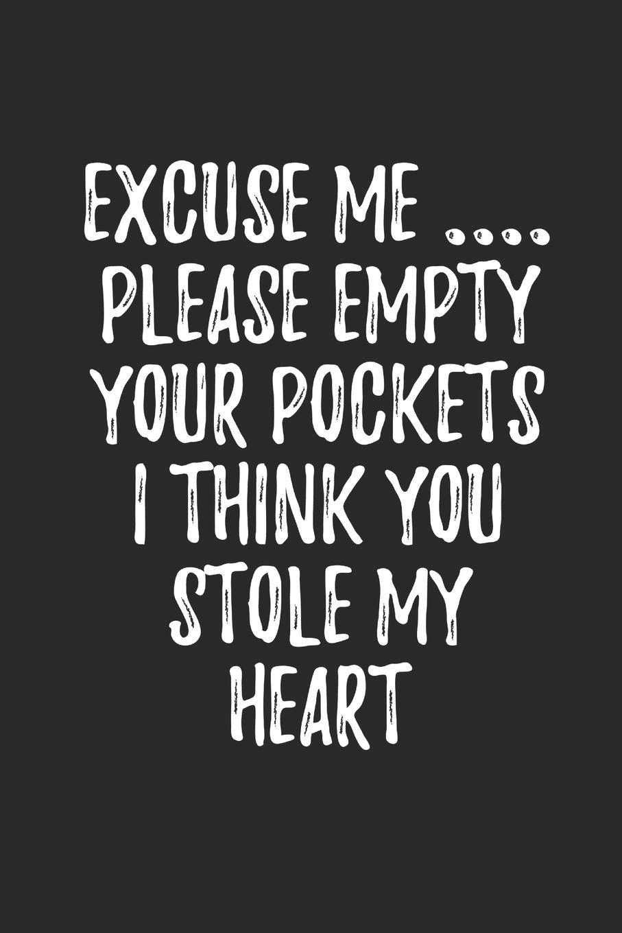 Buy Excuse Me Please Empty Your Pockets I Think You Stole My