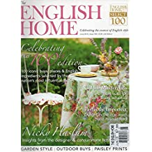 The English Home UK June 2013 Magazine CELEBRATING THE ESSENCE OF ENGLISH STYLE Nicky Haslam: Insights From The Designer & Consummate Hostess